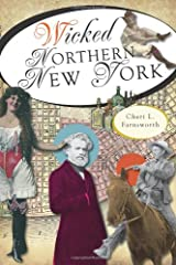 Wicked Northern New York Paperback