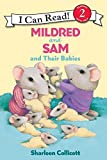Mildred and Sam and Their Babies (I Can Read Book 2)