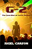 G-2 (The Guardian of Earth Series)