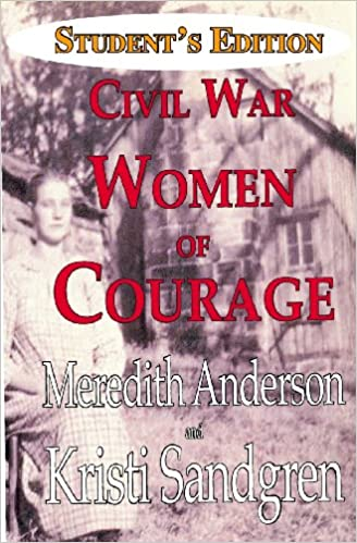 Book Student Edition CIVIL WAR WOMEN OF COURAGE