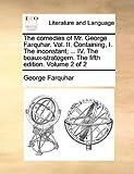 The Comedies of Mr George Farquhar, George Farquhar, 1170437699