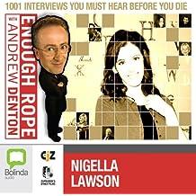 Enough Rope with Andrew Denton: Nigella Lawson