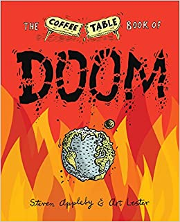 The Coffee Table Book Of Doom Steven Appleby Art Lester