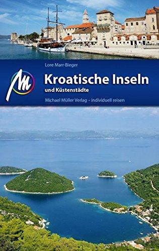 kroatische-inseln-und-kstenstdte-reisefhrer-mit-vielen-parktischen-tipps