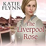 The Liverpool Rose | Katie Flynn