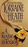 A Rogue in Texas by Lorraine Heath front cover
