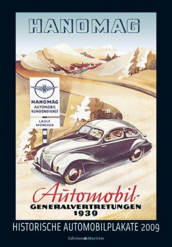 Historische Automobilplakate 2009