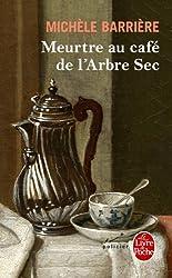 Meurtre au café de l'Arbre-Sec