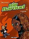 Bill Baroud, tome 1 : Espion par Larcenet