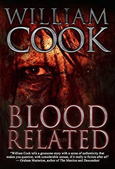 Blood Related: A Psychological Thriller by [Cook, William]