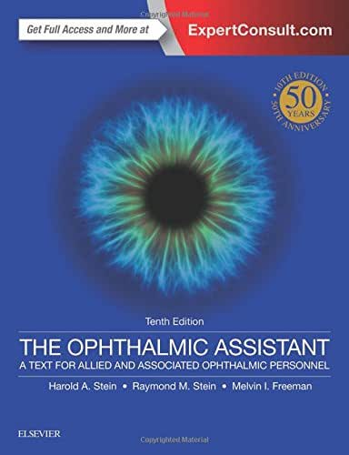 The Ophthalmic Assistant: A Text for Allied and Associated Ophthalmic Personnel, 50th Anniversary