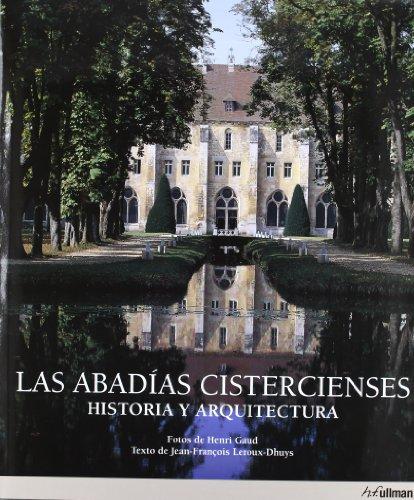 Descargar Libro Abadias Cistercienses - Historia Y Arquitectura Henri Gaud