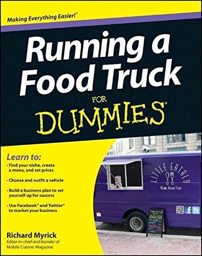 Running a Food Truck For Dummies (Used Food Trucks For Sale In Colorado)