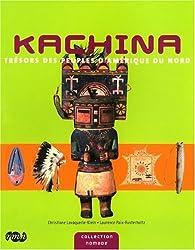 Kachina : Trésors des peuples d'Amérique du nord par Christiane Lavaquerie-Klein