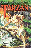 Tarzan and the Revolution (The Wild Adventures of Edgar Rice Burroughs Series) (Volume 8)