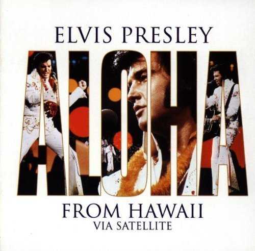 Aloha from Hawaii via Satellite Extra tracks, Live Edition by Presley, Elvis (1998) Audio CD
