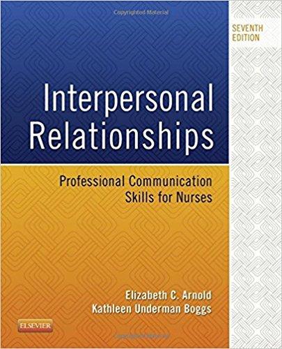 Interpersonal Relationships: Professional Communication Skills for Nurses, 7e (Interpersonal Relationships Professional Communication Skills For Nurses 7e)