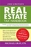 Real Estate Tax Handbook : 2008 Edition, Gray, Michael, 0979443822