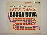 Let's Dance the Bossa Nova: Vinyl LP: (1963)