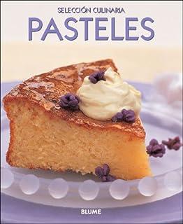 Pasteles/ Fast Cakes (Selección culinaria)