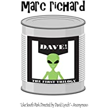 DAVE! (A Novel from the Future) PARTS 1-3