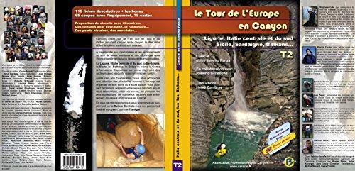 Le tour de lEurope en Canyon, Tome 2, Italie centrale et du sud, Balkans, Sicile, Sardaigne, Grèce Caracal