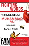 Fighting Words: The Greatest Muhammad...