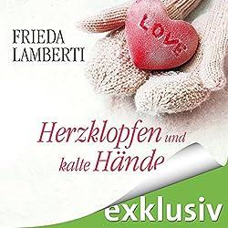 Herzklopfen und kalte Hände (Herzklopfen 2)