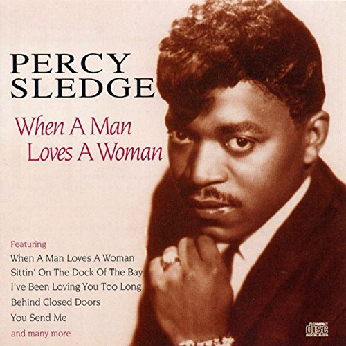 When a man loves a woman by percy sledge on amazon music amazon. Com.