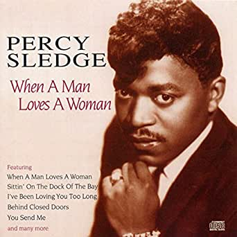 Percy sledge when a man loves a woman, 1966. Youtube.