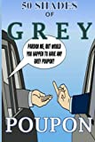 50 Shades of Grey Poupon, Damien Childs, 1500438790