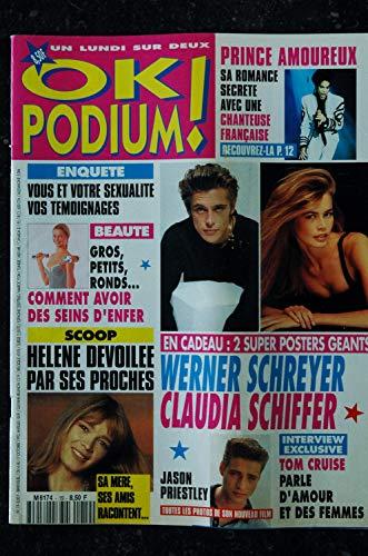 OK PODIUM ! 19 1993 OCT PRINCE HELENE JASON PRIESTLEY TOM CRUISE + POSTERS GEANTS CLAUDIA SCHFFER WERNER SCHREYER (Werner Schreyer)