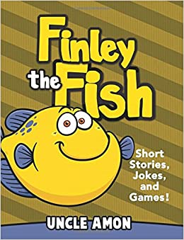 Finley the fish short stories games jokes and more for Fish short story
