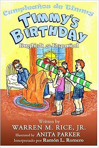 Timmys Birthday in Spanish: Mr Warren Melvin Rice ...