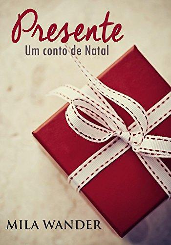 Presente: Um conto de Natal
