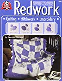 Redwork In Blue: Quilting, Stitchwork, and Embroidery