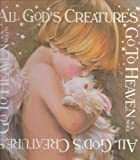 img - for By N.A. Noel - All God's Creatures Go To Heaven (1996-10-16) [Hardcover] book / textbook / text book