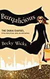 Burqalicious: the Dubai Diaries, Becky Wicks, 1616085894