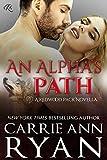 An Alpha's Path: A Redwood Pack Prequel Novella