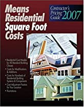 2007 Means Contractor's Pricing Guide: Residential Sq Ft Costs