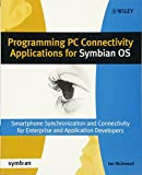 Programming PC Connectivity Applications forSymbian OS - Smartphone Synchronization andConnectivity