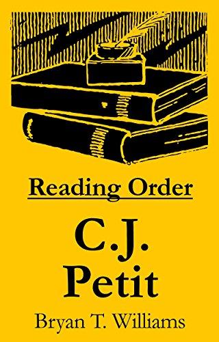 C.J. Petit - Reading Order Book - Complete Series Companion Checklist