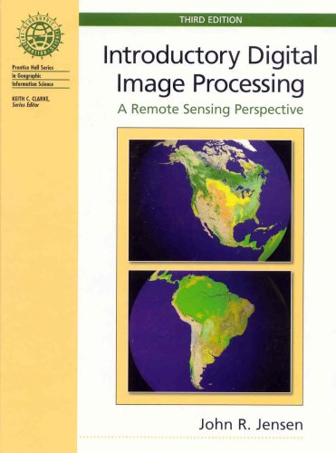 Introductory Digital Image Processing (3rd Edition)