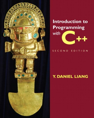 Introduction to Programming with C++ (2nd Edition) by Pearson
