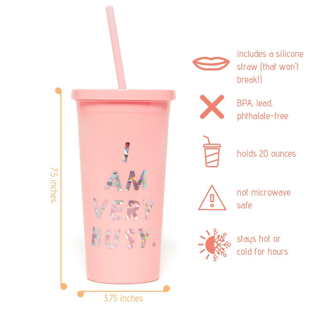 20 Ounces I Am Very Busy Ban.do Sip Sip Insulated Tumbler With Reusable Silicone Straw