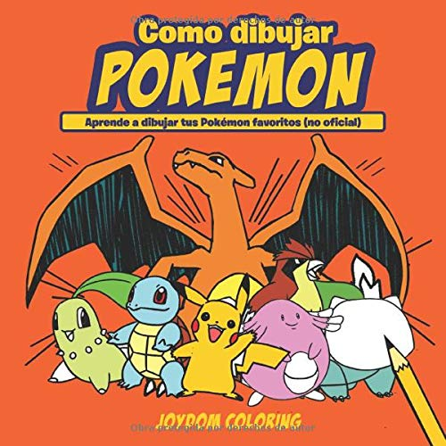 Como dibujar Pokemon: Aprende a dibujar tus Pokémon favoritos no ...