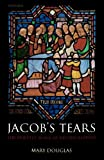 Jacob's Tears: The Priestly Work of Reconciliation