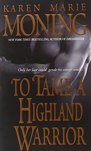 To Tame A Highland Warrior Highlander, Book 2
