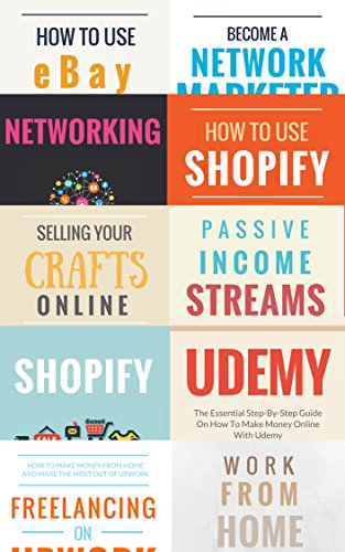Make Money Online (10 In 1 Bundle): 10 Money Making Ideas You Can Implement From Home