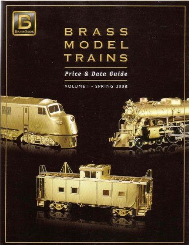 Brass Model Trains Price & Data Guide Vol. 1, Spring 2008 (Brass Model Trains compare prices)